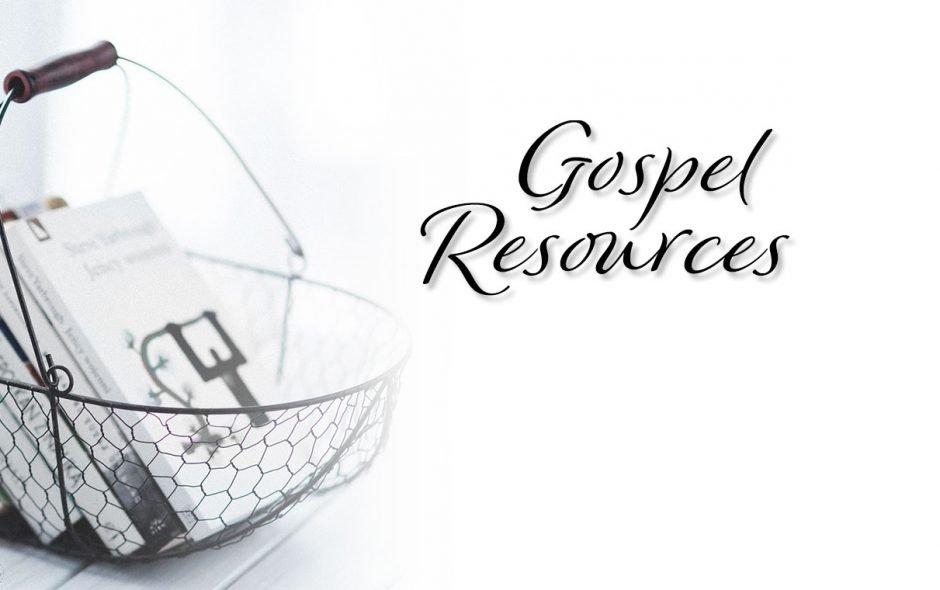 Gospel Resources